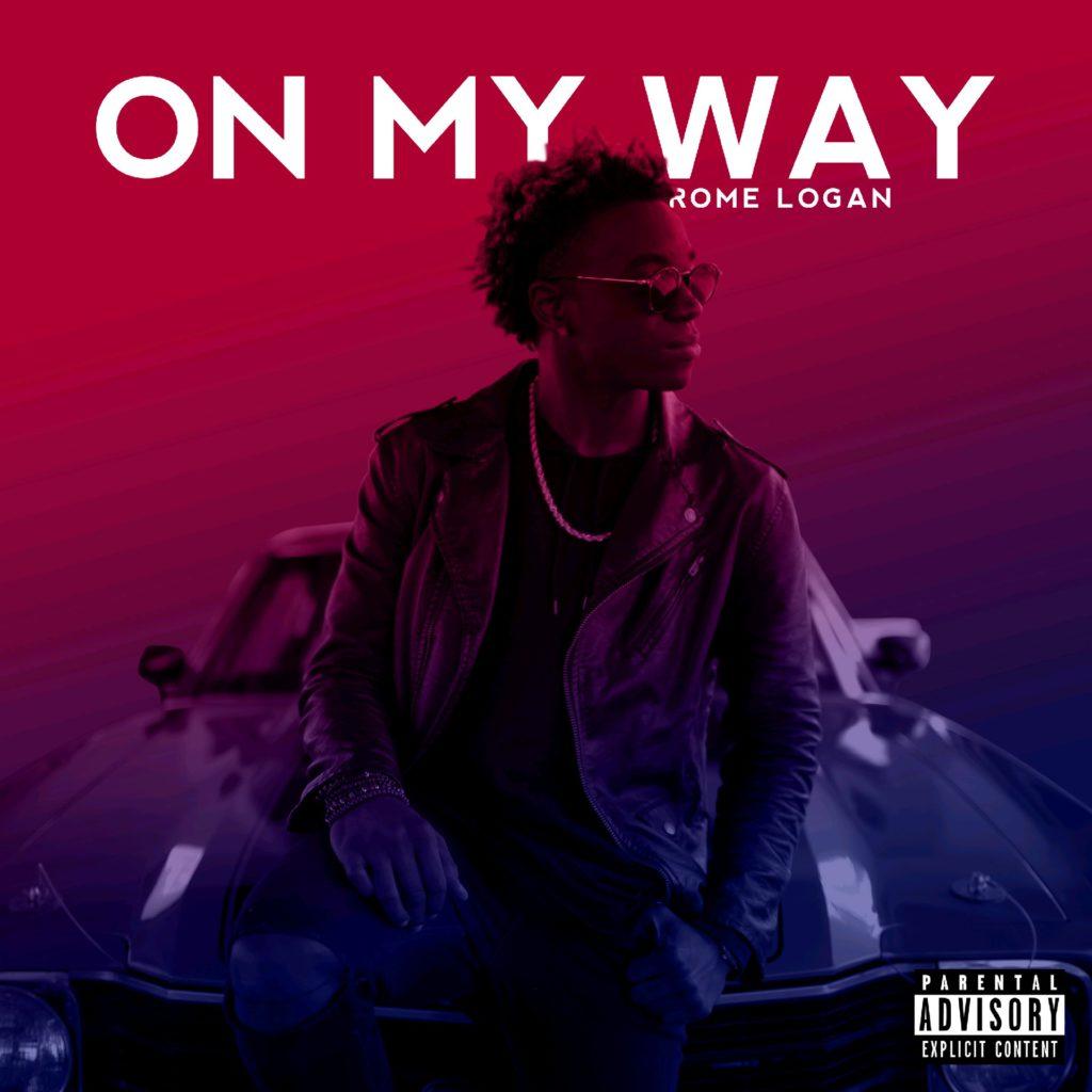 Rome Logan - On My Way